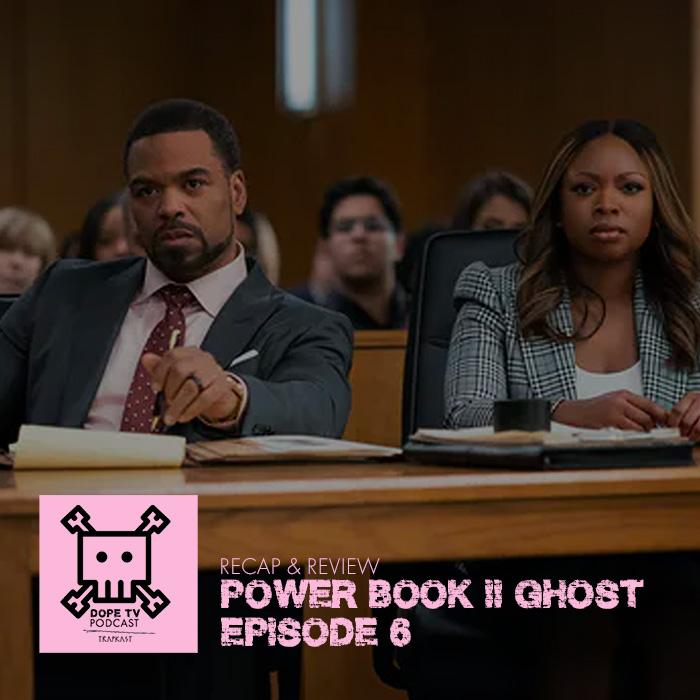 Power Book II: Ghost Episode 6