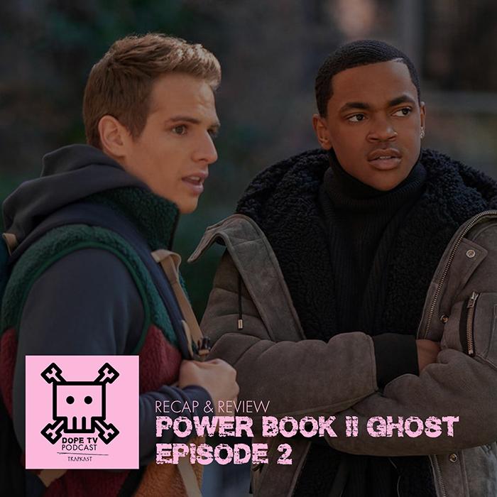 Power Book II: Ghost Episode 2