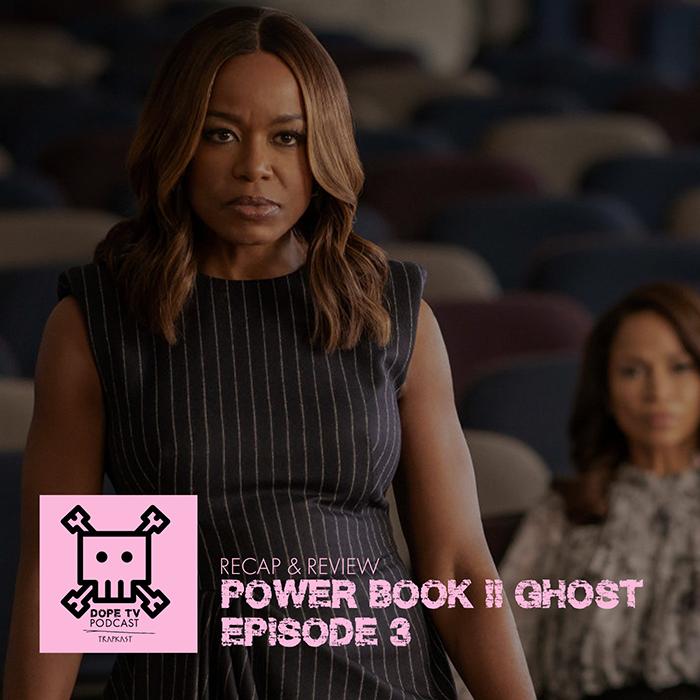 Power Book II: Ghost Episode 3