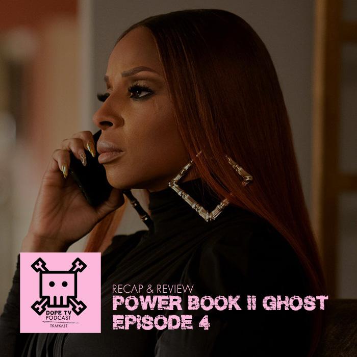 Power Book II: Ghost Episode 4