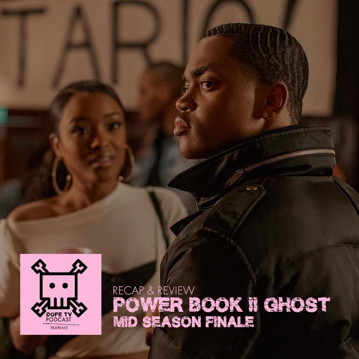 Power Book II: Ghost Mid Season Finale